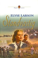 Christelijk boek, roman : Standvastig (2) : Elyse  Larson