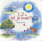 Christelijk kinderboek : 1, 2 tel je mee? : Jolanda Dijkmeijer en Liza-Beth Valkema