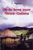 90 : Op de bres voor nieuw-guinea : Vogelaar, L.