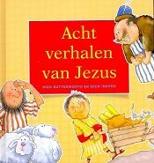 Christelijk kinderboek : Acht verhalen van Jezus : Nick en Inkpen, Mick Butterworth