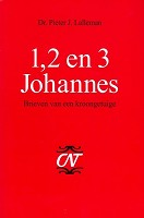 Christelijk bijbelstudieboek : 1, 2 en 3 Johannes : Lalleman, P.