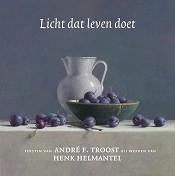 90 : Licht dat leven doet : Helmantel, Henk; Troost, A.F.