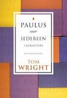 90 : Paulus voor iedereen 1 korintiers : Wright, Tom