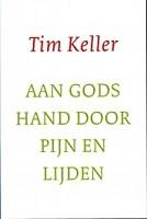 90 : Aan Gods hand door pijn en lijden : Keller, Tim