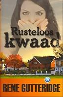 90 : Rusteloos kwaad : Gutteridge, R.