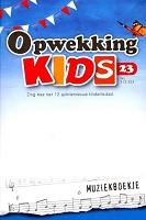 90 : Opwekking kids muziekboekje 23 (312-323)