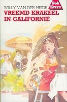 90 : Bob evers 19 vreemd krakeel in californi : Heide, W. van der
