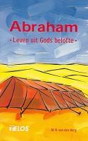 Christelijk boek : Abraham : Ds. M.R. van den Berg