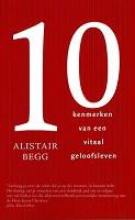 90 : 10 kenmerken van een vitaal geloofsleven : Begg, A.