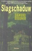 90 : Slagschaduw : Brouwer, S.