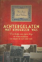 Christelijk boek : Achtergelaten wat kinderlijk was : Wies Boom en Henk Medema