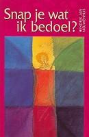 90 : Snap je wat ik bedoel : Nieuwenhuis, H.J.