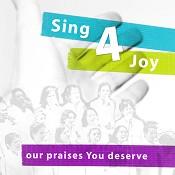 90 : Our praises you deserve : Sing4joy