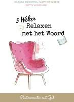 90 : 5 weken relaxen met het Woord : Koornstra, Jolanda
