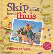 Christelijk boek : Skip van Zandt komt thuis : Willem de Vink