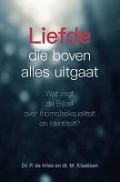 90 : Liefde die boven alles uitgaat : Vries, P. de