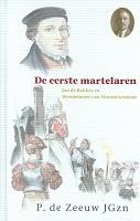 Eerste martelaren : Zeeuw, JGzn. P. de