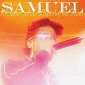 Steppin in the light of th : Samuel