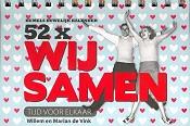 52 x wij samen : Vink, Willem en Marian de