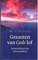 Gezanten van Gods lof : Vries, P. de