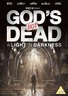 God's not dead, a light in darkness