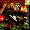 20 Acoustic Christmas Favorites (CD)