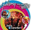 CD Hillsong kids (2004) - Jesus is my Superhero