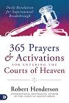 365 Prayers and Activations for Entering