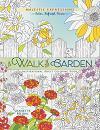 A walk in the garden: Colouring Book