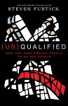 (Un)Qualified: How God Uses Broken Peopl