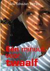 Een minuut voor twaalf